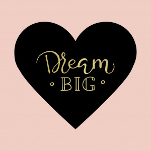 Dream Big 1520